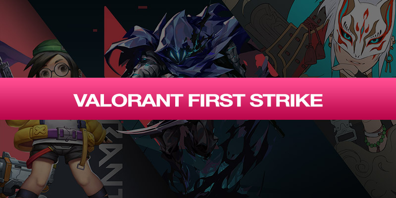 Турнир VALORANT First Strike
